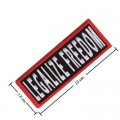 Legalize Freedom Style-1 Embroidered Sew On Patch